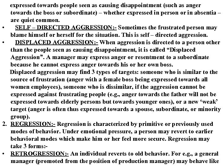 • • 2. • expressed towards people seen as causing disappointment (such as
