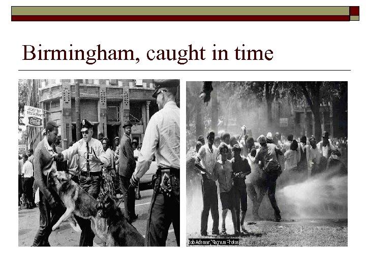 Birmingham, caught in time