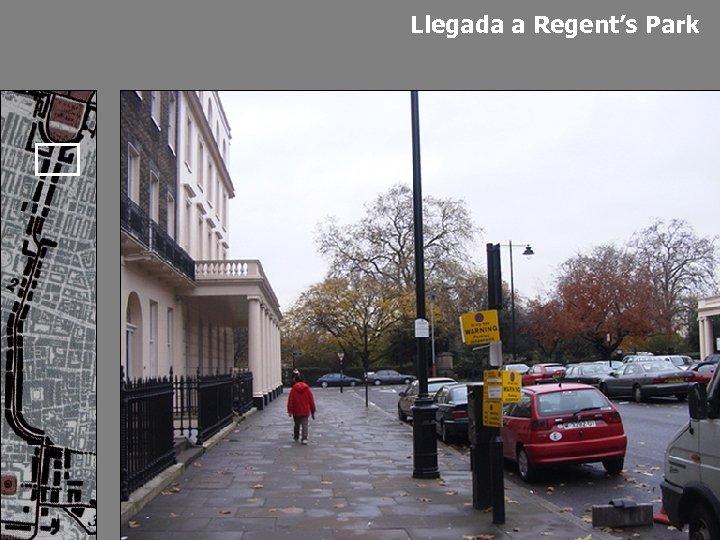 Llegada a Regent's Park