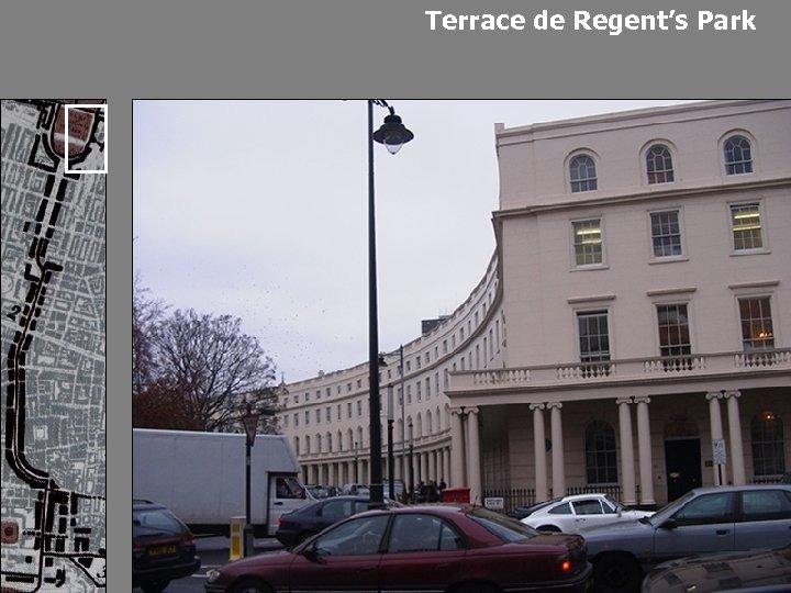 Terrace de Regent's Park