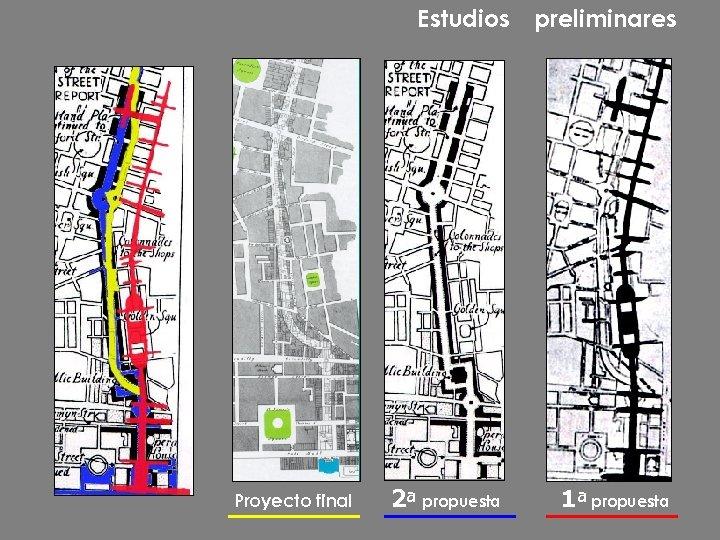 Estudios Proyecto final 2ª propuesta preliminares 1ª propuesta