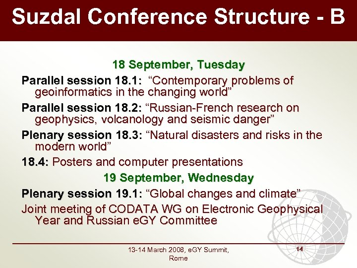 """Suzdal Conference Structure - B 18 September, Tuesday Parallel session 18. 1: """"Contemporary problems"""