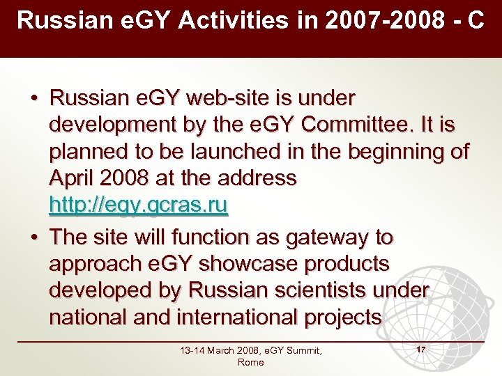Russian e. GY Activities in 2007 -2008 - C • Russian e. GY web-site