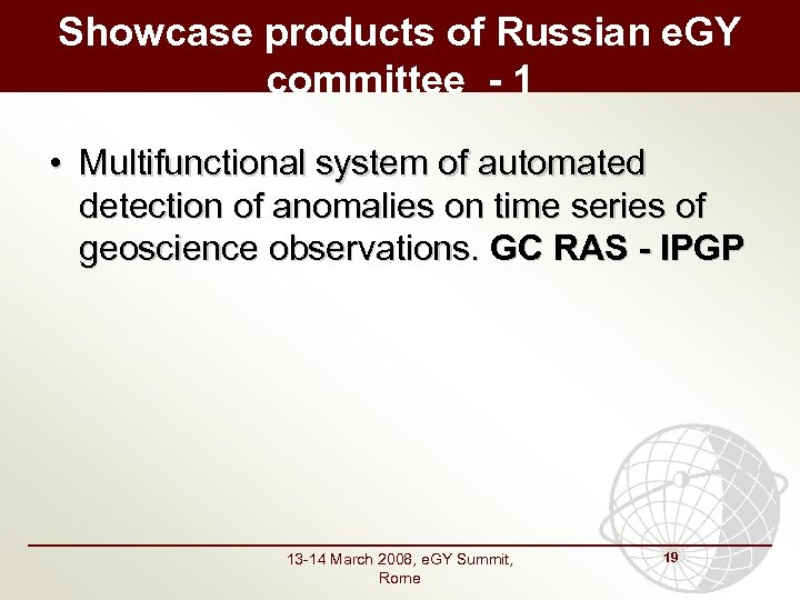 Showcase products of Russian e. GY committee - 1 • Multifunctional system of automated