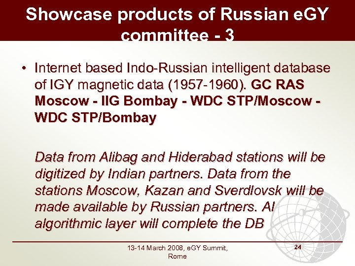 Showcase products of Russian e. GY committee - 3 • Internet based Indo-Russian intelligent