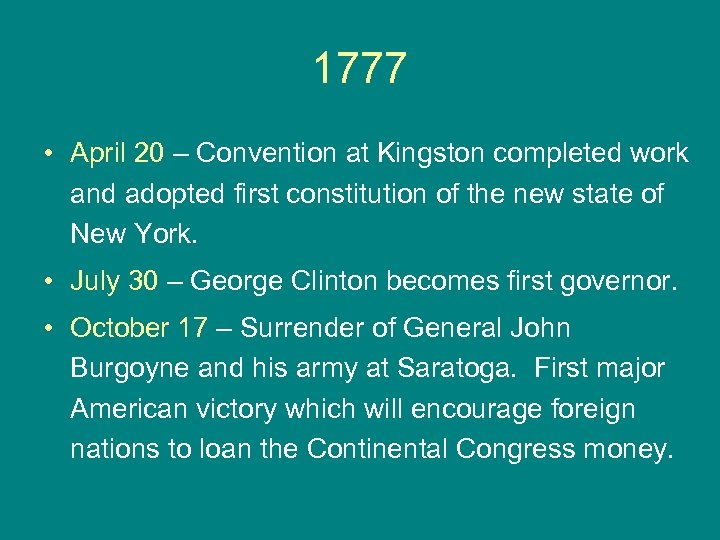 1777 • April 20 – Convention at Kingston completed work and adopted first constitution