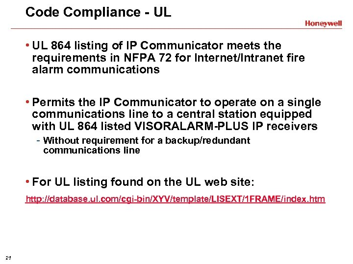 Code Compliance - UL • UL 864 listing of IP Communicator meets the requirements