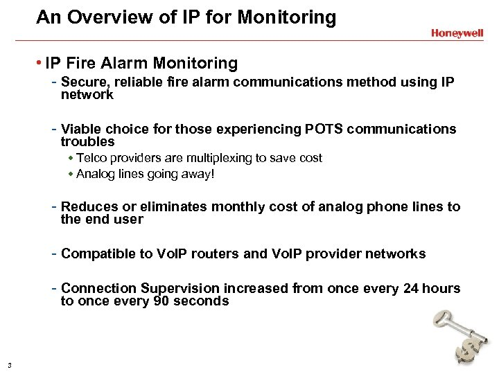 An Overview of IP for Monitoring • IP Fire Alarm Monitoring - Secure, reliable