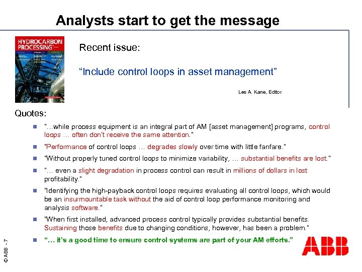 "Analysts start to get the message Recent issue: ""Include control loops in asset management"""
