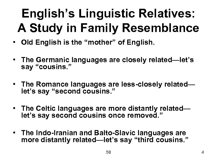 """English's Linguistic Relatives: A Study in Family Resemblance • Old English is the """"mother"""""""