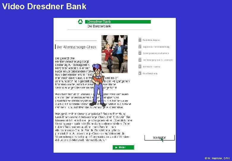 Video Dresdner Bank © W. Wahlster, DFKI