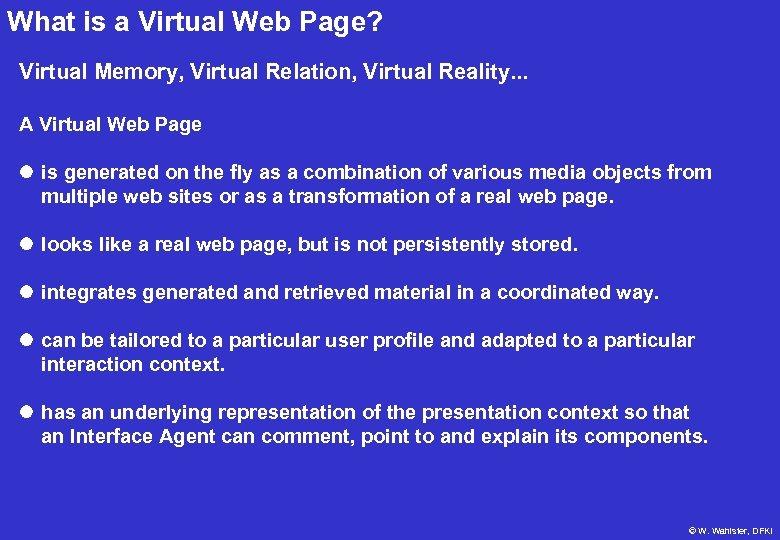 What is a Virtual Web Page? Virtual Memory, Virtual Relation, Virtual Reality. . .