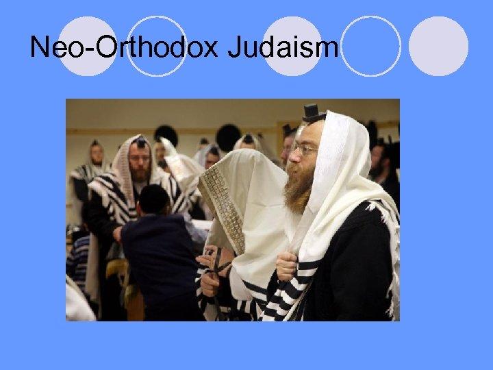 Neo-Orthodox Judaism