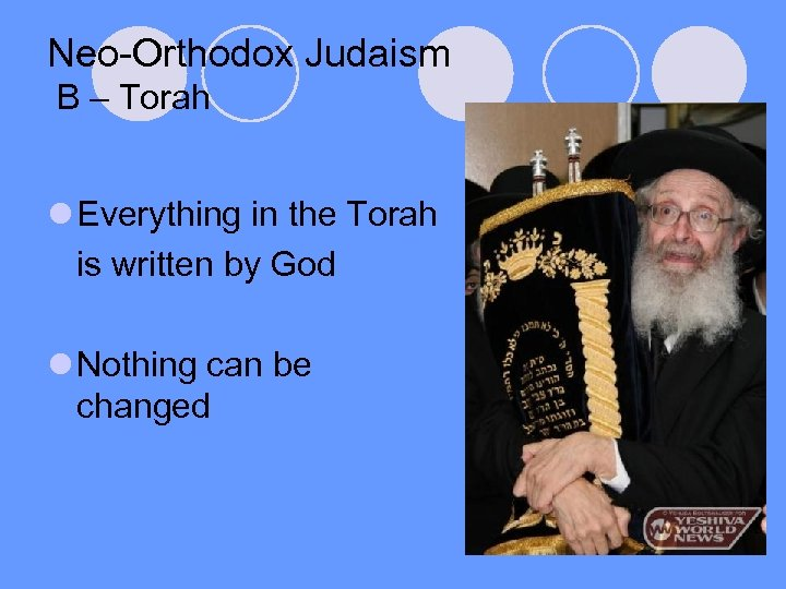 Neo-Orthodox Judaism B – Torah l Everything in the Torah is written by God