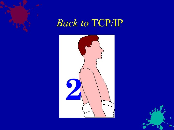Back to TCP/IP 9