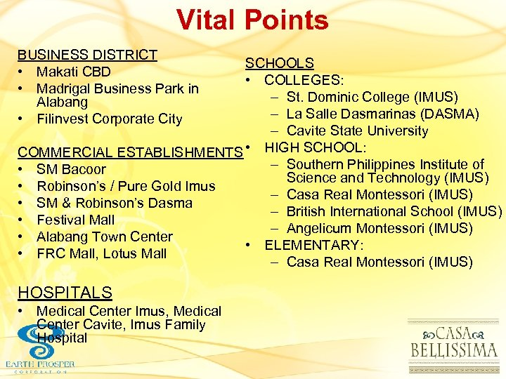 Vital Points BUSINESS DISTRICT • Makati CBD • Madrigal Business Park in Alabang •