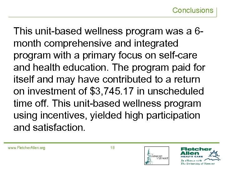 Conclusions This unit-based wellness program was a 6 month comprehensive and integrated program with
