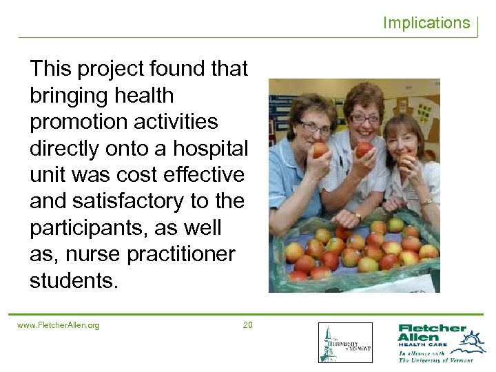 Implications This project found that bringing health promotion activities directly onto a hospital unit