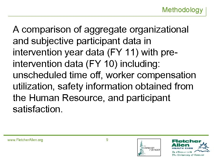 Methodology A comparison of aggregate organizational and subjective participant data in intervention year data