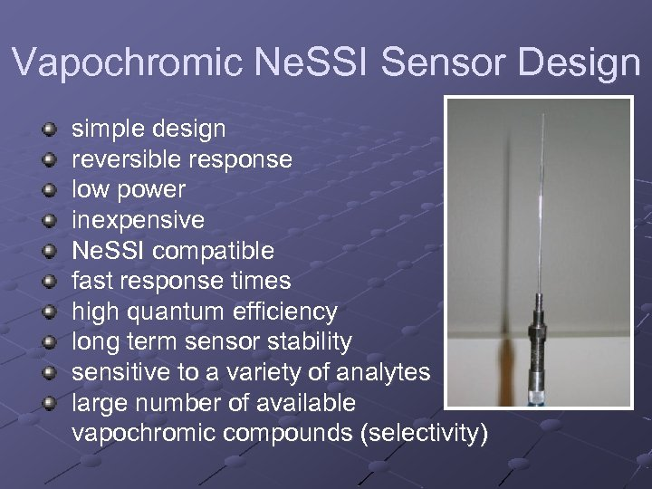 Vapochromic Ne. SSI Sensor Design simple design reversible response low power inexpensive Ne. SSI