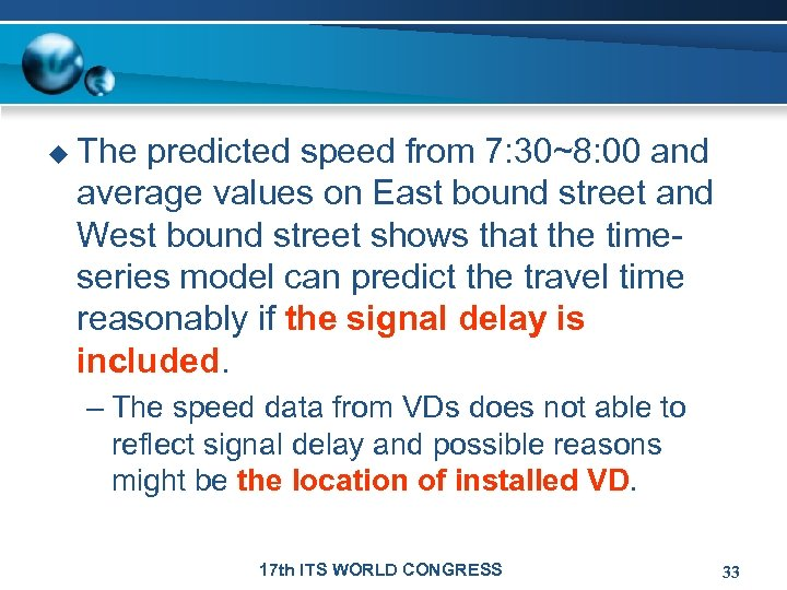 u The predicted speed from 7: 30~8: 00 and average values on East bound