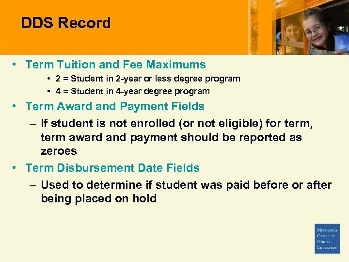DDS Record • Term Tuition and Fee Maximums • 2 = Student in 2