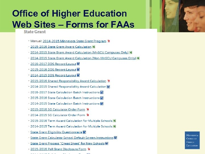 Office of Higher Education Web Sites – Forms for FAAs www. ohe. state. mn.