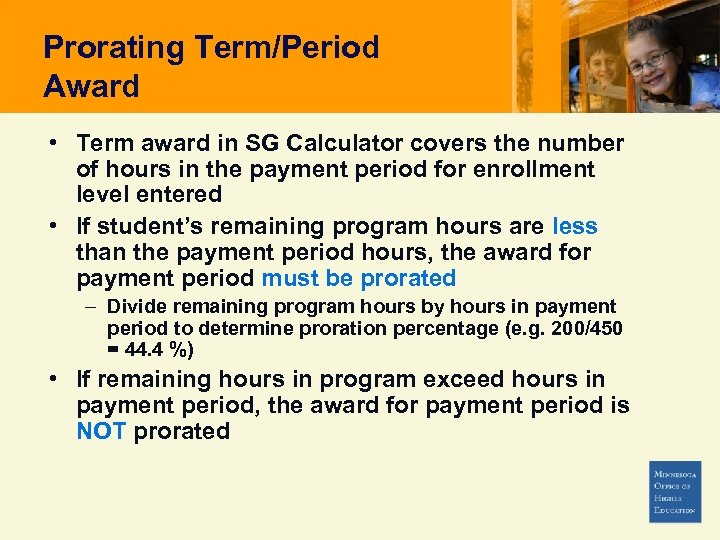 Prorating Term/Period Award • Term award in SG Calculator covers the number of hours