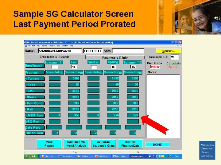 Sample SG Calculator Screen Last Payment Period Prorated