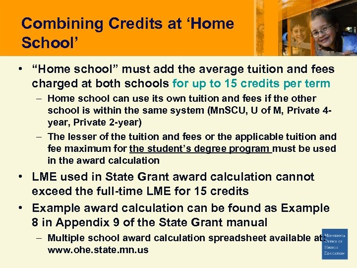 "Combining Credits at 'Home School' • ""Home school"" must add the average tuition and"