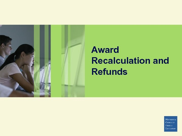 Award Recalculation and Refunds