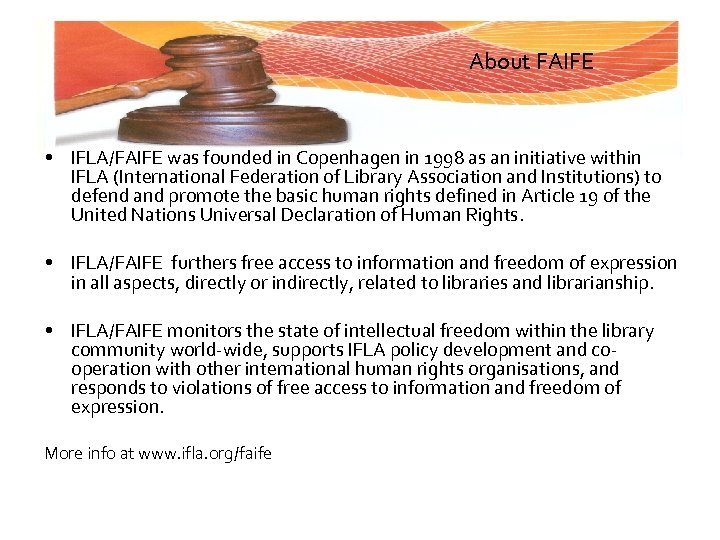 About FAIFE • IFLA/FAIFE was founded in Copenhagen in 1998 as an initiative within