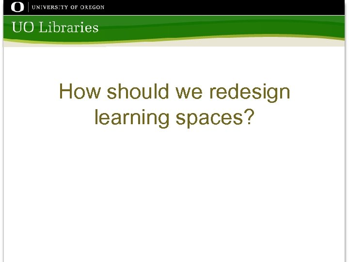 How should we redesign learning spaces?