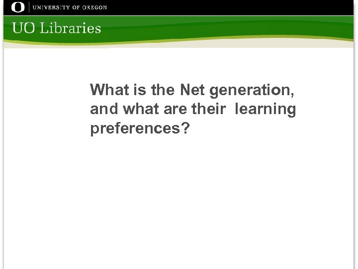 What is the Net generation, and what are their learning preferences?