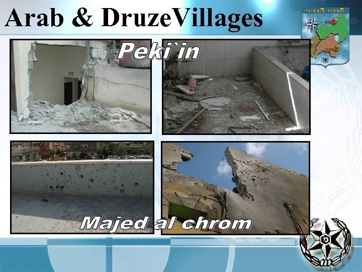 Arab & Druze. Villages