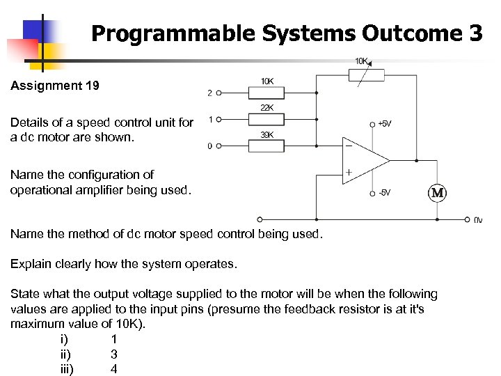 Programmable Systems Outcome 3 Assignment 19 Details of a speed control unit for a