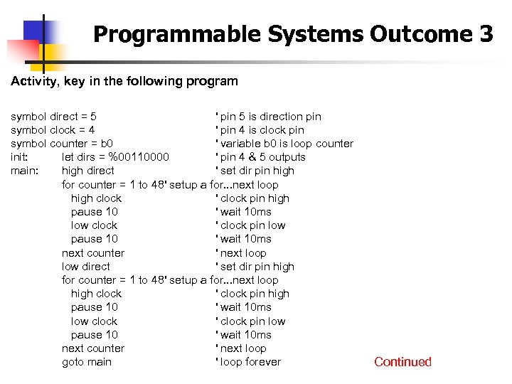 Programmable Systems Outcome 3 Activity, key in the following program symbol direct = 5