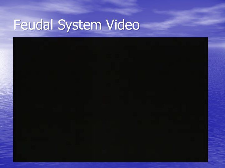 Feudal System Video