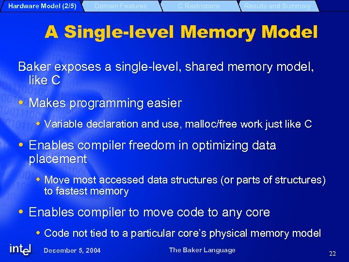 Hardware Model (2/5) Domain Features C Restrictions Results and Summary A Single-level Memory Model