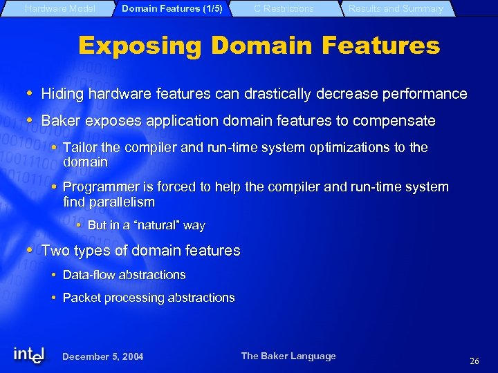 Hardware Model Domain Features (1/5) C Restrictions Results and Summary Exposing Domain Features Hiding