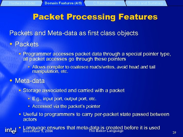 Hardware Model Domain Features (4/5) C Restrictions Results and Summary Packet Processing Features Packets