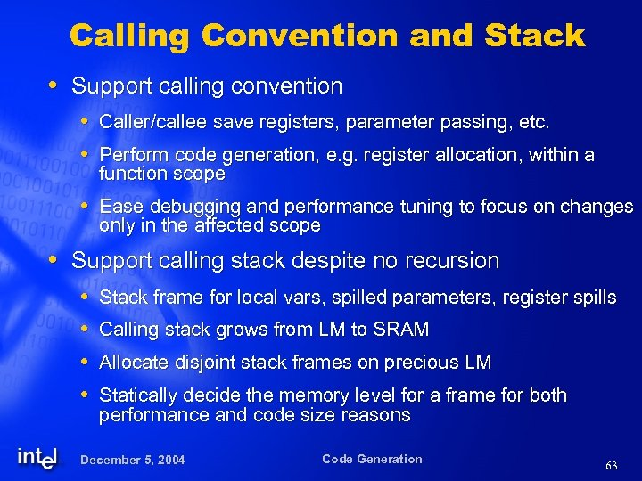 Calling Convention and Stack Support calling convention Caller/callee save registers, parameter passing, etc. Perform