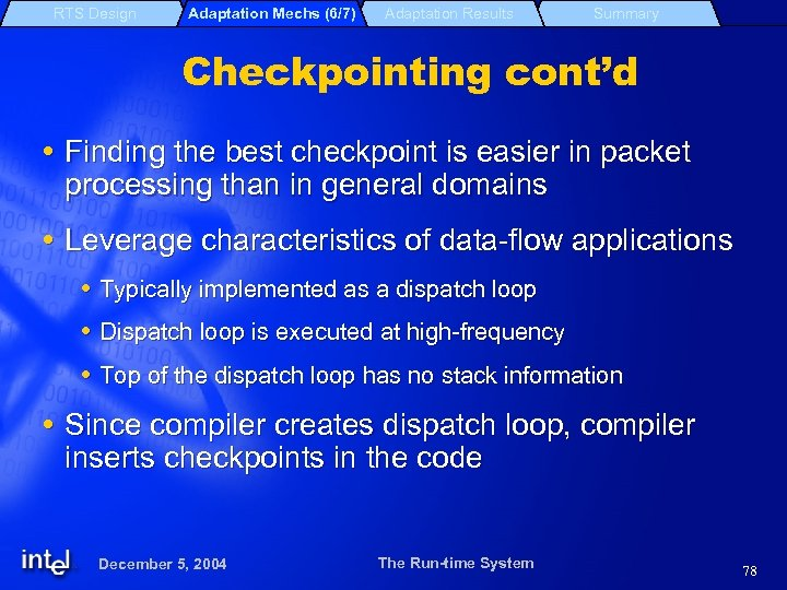 RTS Design Adaptation Mechs (6/7) Adaptation Results Summary Checkpointing cont'd Finding the best checkpoint