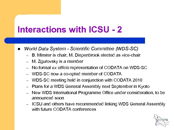 Interactions with ICSU - 2 l World Data System - Scientific Committee (WDS-SC) –