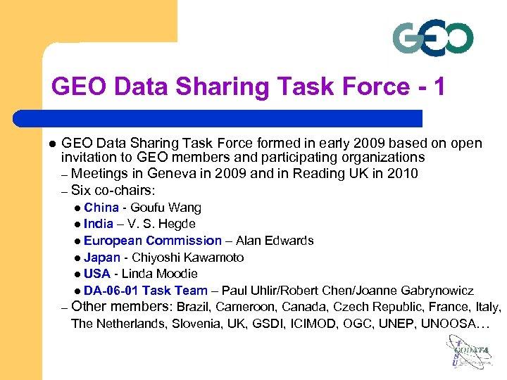 GEO Data Sharing Task Force - 1 l GEO Data Sharing Task Force formed
