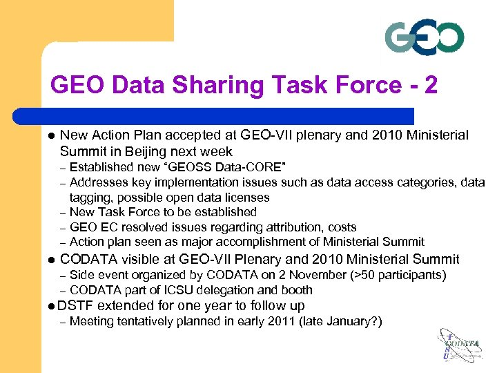 GEO Data Sharing Task Force - 2 l New Action Plan accepted at GEO-VII