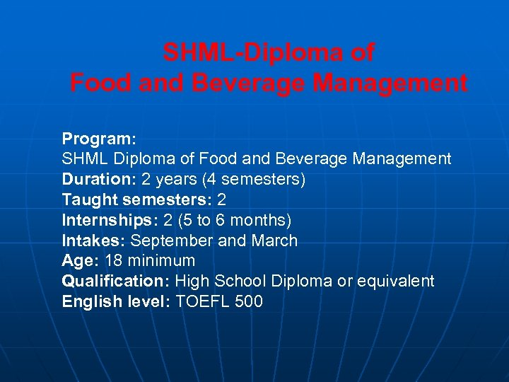 SHML-Diploma of Food and Beverage Management Program: SHML Diploma of Food and Beverage Management