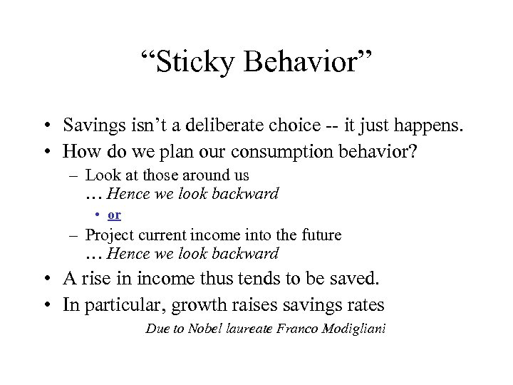 """Sticky Behavior"" • Savings isn't a deliberate choice -- it just happens. • How"