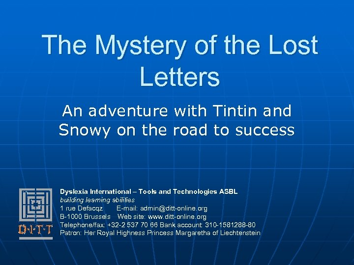 The Mystery of the Lost Letters An adventure with Tintin and Snowy on the