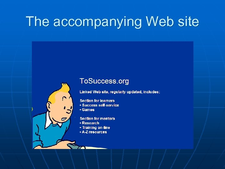 The accompanying Web site